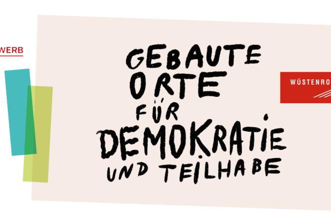 Gebaute Orte für Demokratie und Teilhabe